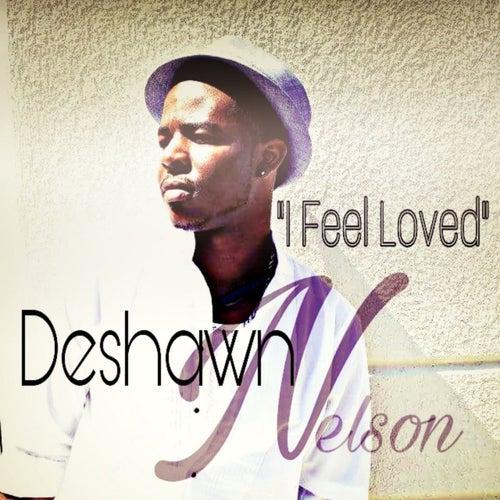 I Feel Loved de Deshawn Nelson