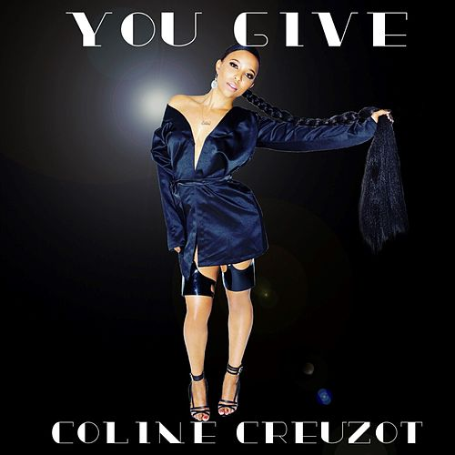 You Give de Coline Creuzot