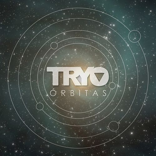 Órbitas by Tryo