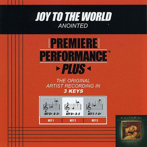 Premiere Performance Plus: Joy To The World by Anointed