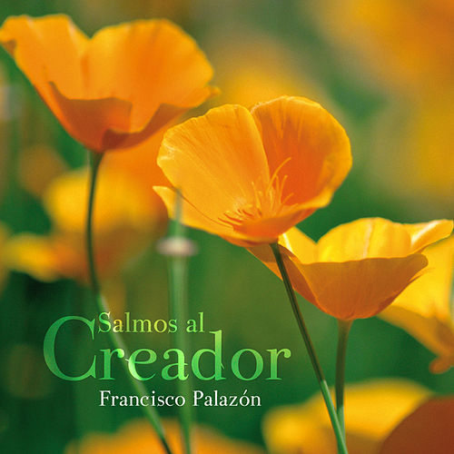 Salmos al Creador de Francisco Palazón