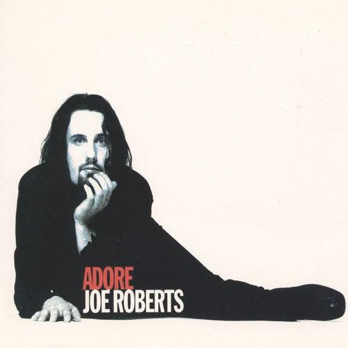 Adore de Joe Roberts