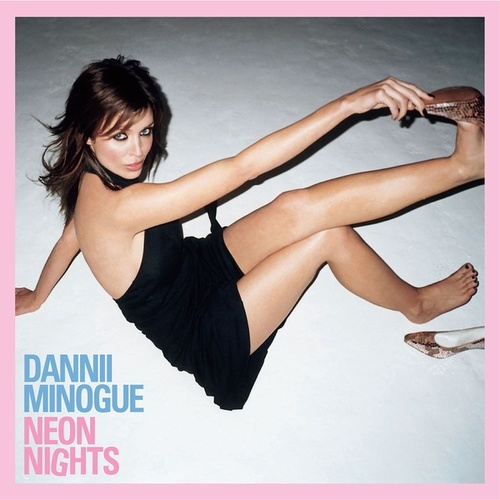 Neon Nights (Deluxe Version) by Dannii Minogue