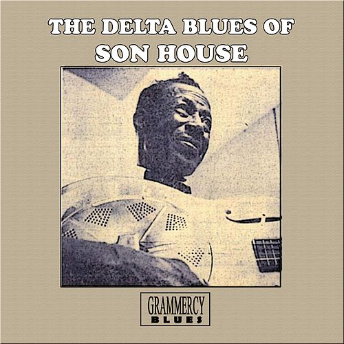 The Delta Blues Of Son House de Son House