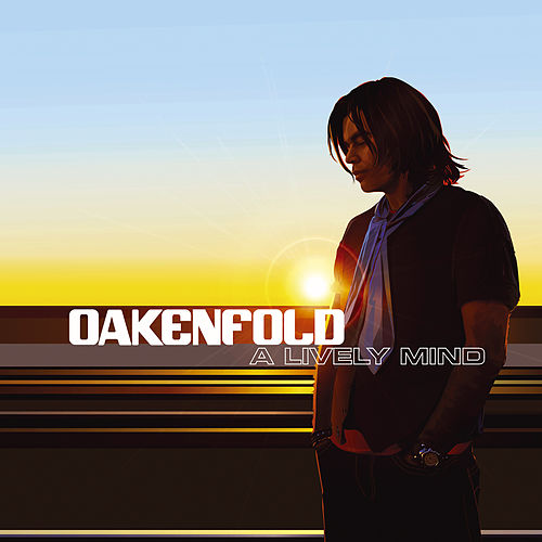 A Lively Mind de Oakenfold
