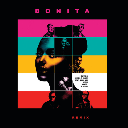 Bonita (Remix) von Jowell & Randy