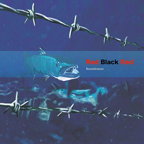 Resettlement by Red Black Red