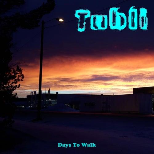 Tubli de Days To Walk