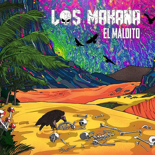 El Maldito by Makana