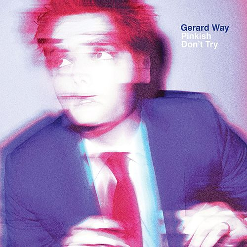 Pinkish / Don't Try de Gerard Way