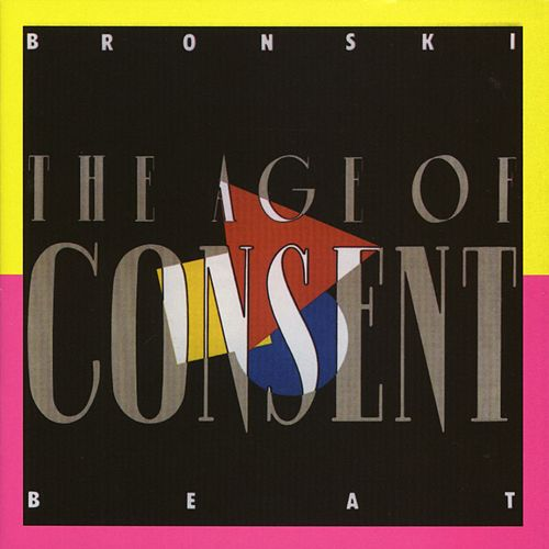 The Age of Consent von Bronski Beat