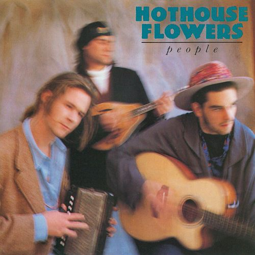 People von Hothouse Flowers