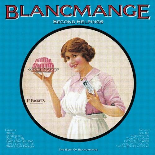 Second Helpings de Blancmange