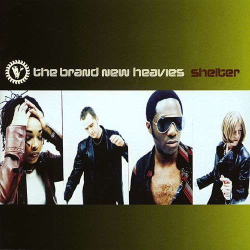 Shelter von Brand New Heavies