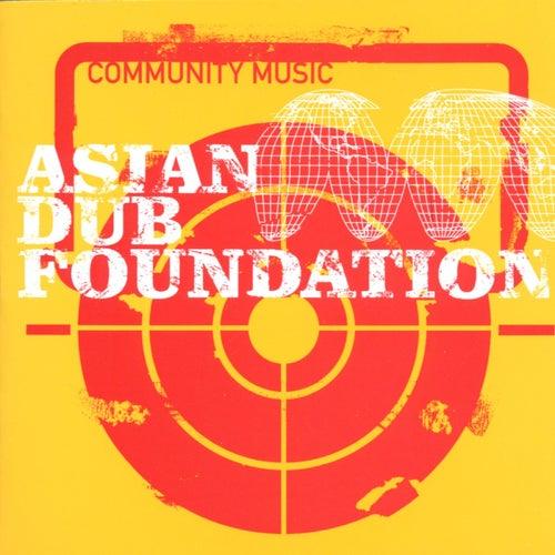 Community Music by Asian Dub Foundation