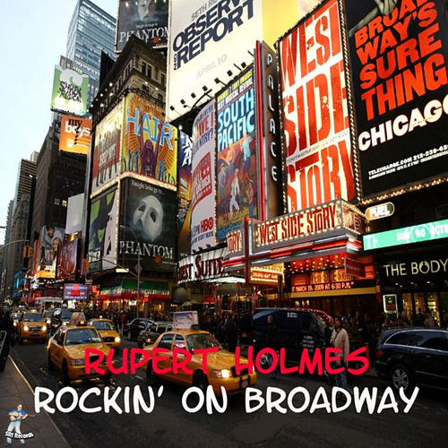 Rockin' On Broadway by Rupert Holmes