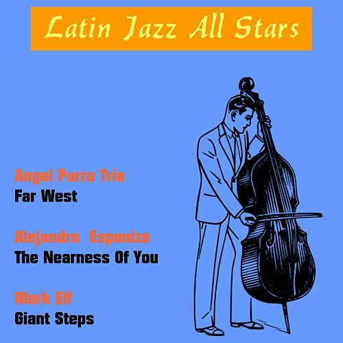Latin Jazz All Stars by Various Artists