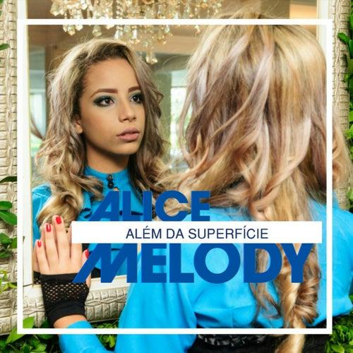 Além da Superfície von Alice Melody
