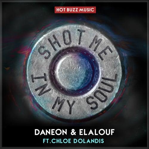 Shot Me In My Soul (feat. Chloe Dolandis) de Daneon