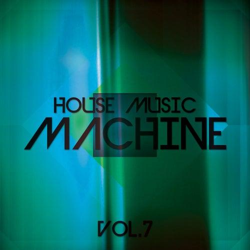 House Music Machine, Vol. 7 - EP de Various Artists