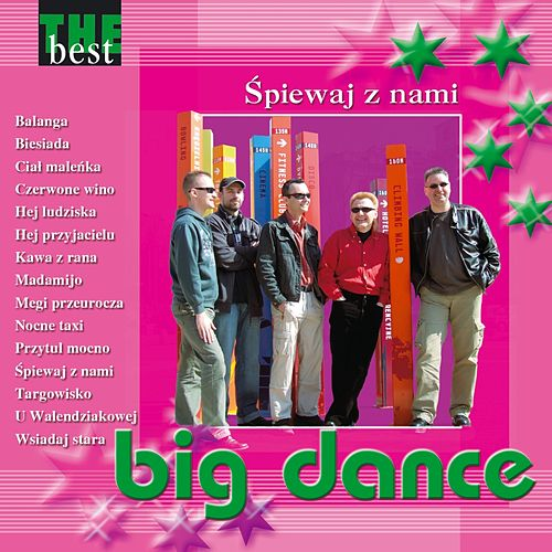 The Best - Śpiewaj z Nami by Big Dance