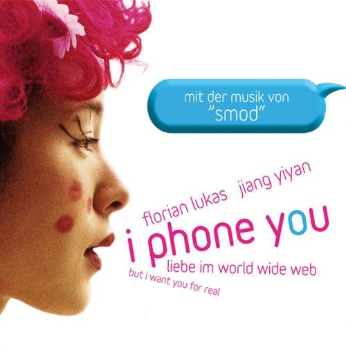 I Phone You (Original Motion Picture Soundtrack) de SMOD