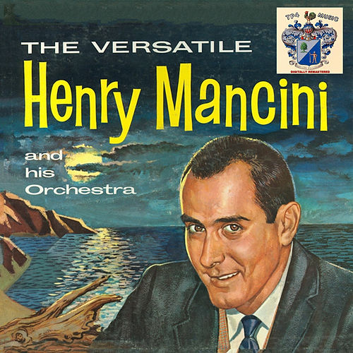 The Versatile Henry Mancini von Henry Mancini