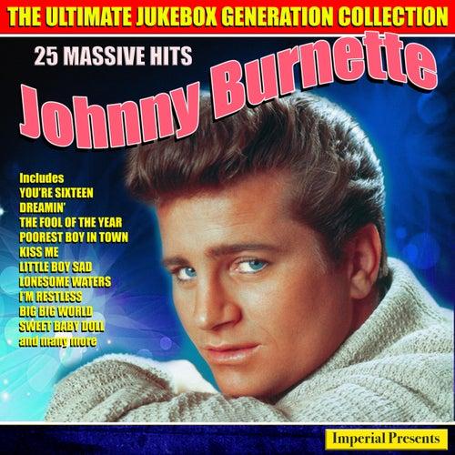 Johnny Burnette - The Ultimate Jukebox Generation Collection by Johnny Burnette