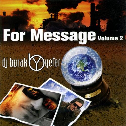 For Message Volume 2 von Burak Yeter