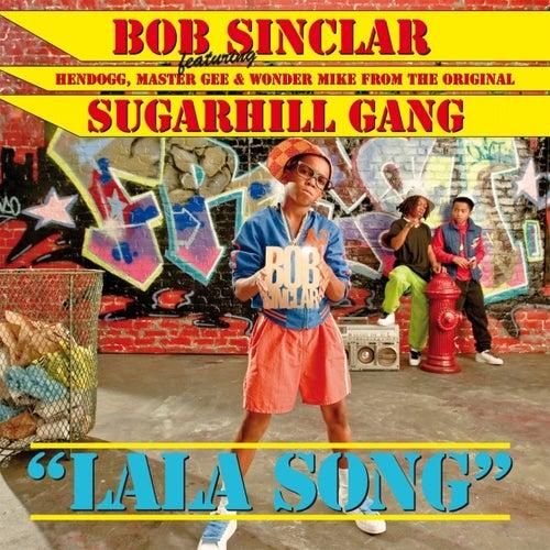 Lala Song de Bob Sinclar
