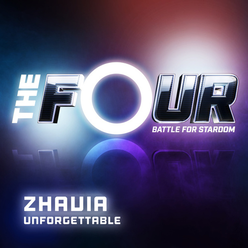 Unforgettable (The Four Performance) by Zhavia