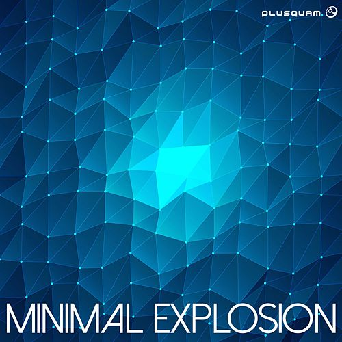 Minimal Explosion - EP by Various Artists