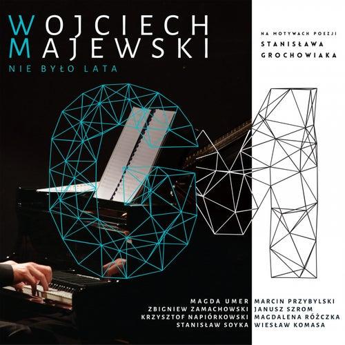 Nie Było Lata von Wojciech Majewski