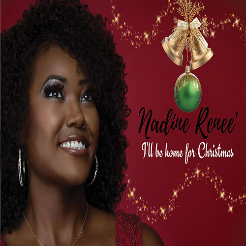 Ill Be Home For Christmas.I Ll Be Home For Christmas By Nadine Renee