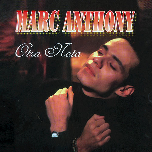 Otra Nota by Marc Anthony