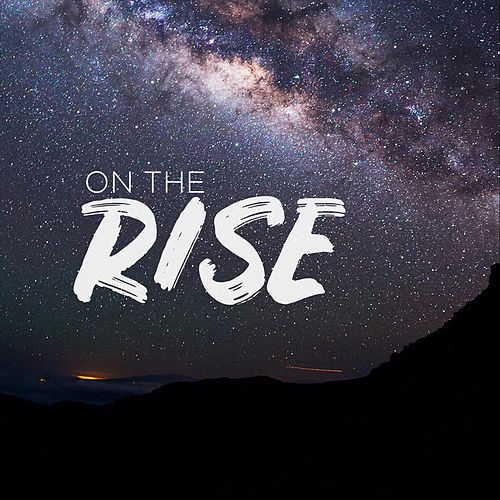 On the Rise by Rise