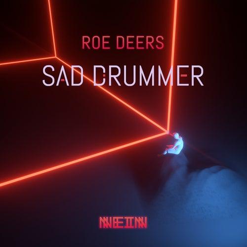 Sad Drummer - Single by Roe Deers