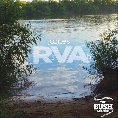 James Rivah by The Bush League