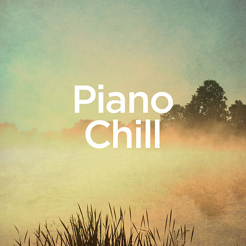 Piano Chill by Michael Forster