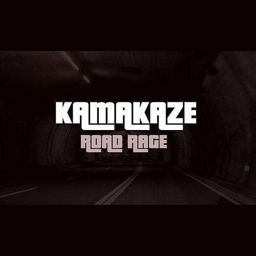 Road Rage de Kamakaze