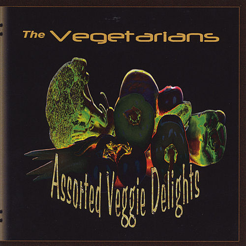 Assorted Veggie Delights de The Vegetarians