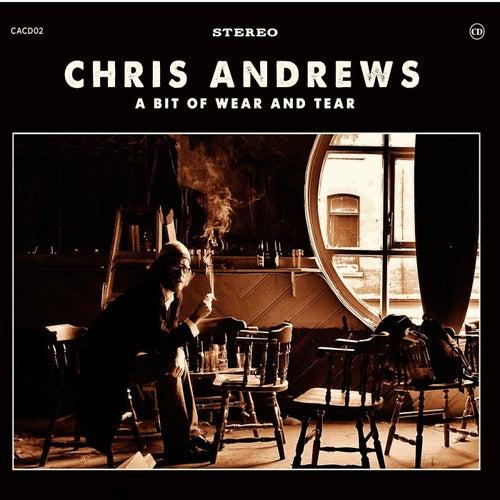 A Bit of Wear & Tear by Chris Andrews