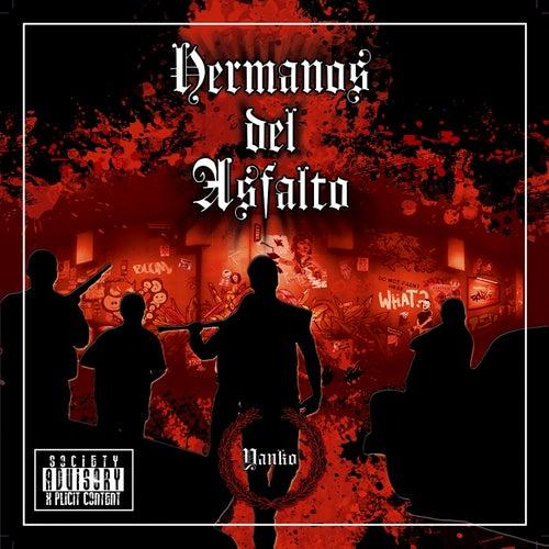 Hermanos Del Asfalto by Yanko
