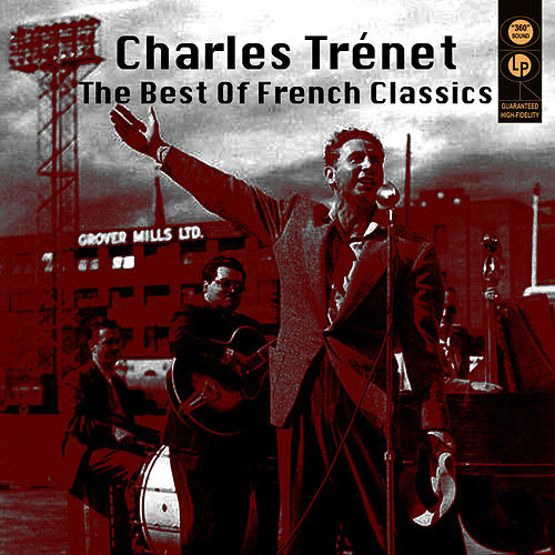 The Best Of French Classics von Charles Trenet