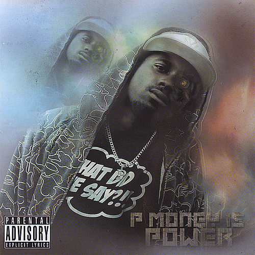 Is Power by P-Money