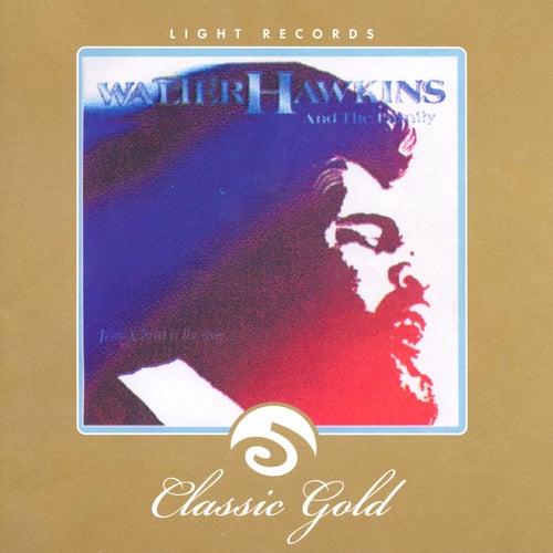 Classic Gold: Jesus Christ Is the Way von Walter Hawkins & the Hawkins Family