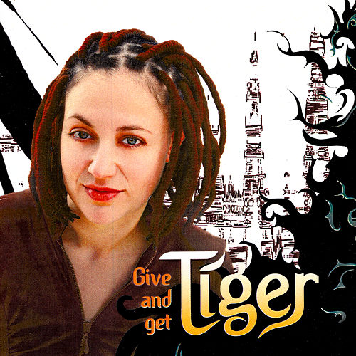 Give And Get by Tiger