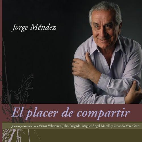 El Placer De Compartir von Jorge Méndez