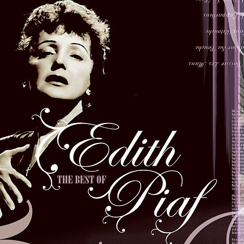 Edith Piaf - The Best Of by Edith Piaf