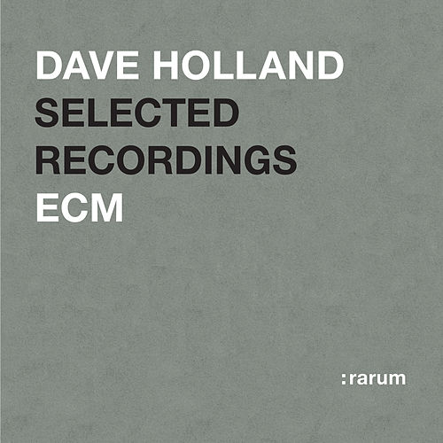 Selected Recordings by Dave Holland